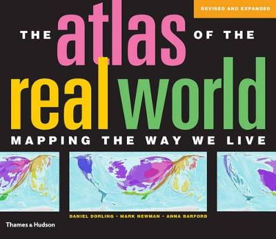 Atlas of the Real World 2nd.ed. by Daniel Dorling