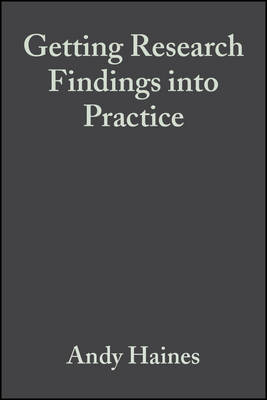 Getting Research Findings into Practice by Anna Donald