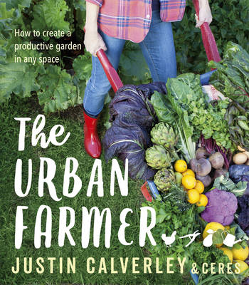 Urban Farmer by Justin Calverley