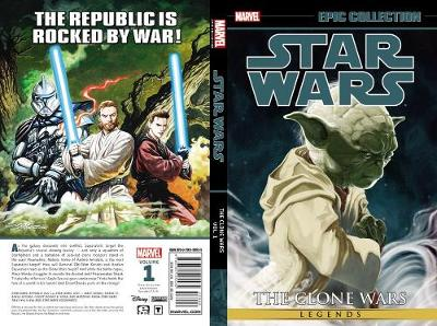 Star Wars Legends Epic Collection: The Clone Wars Vol. 1 by John Ostrander