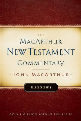 Hebrews by John F. MacArthur