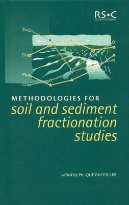 Methodologies for Soil and Sediment Fractionation Studies by Philippe P. Quevauviller