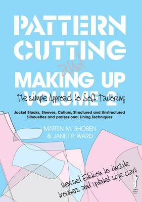 Pattern Cutting and Making Up by Janet Ward