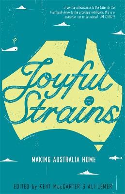 Joyful Strains by Kent MacCarter