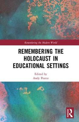 Remembering the Holocaust in Educational Settings book