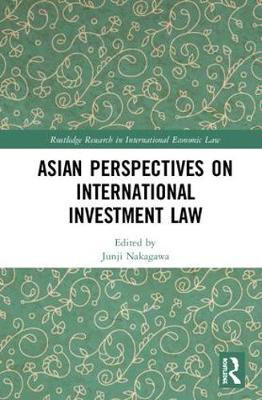 Asian Perspectives on International Investment Law book