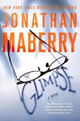 Glimpse: A Novel by Jonathan Maberry