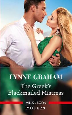The Billionaire's Blackmailed Mistress by Lynne Graham