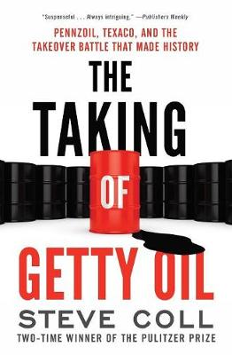 Taking of Getty Oil by Steve Coll