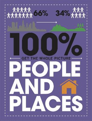100% Get the Whole Picture: People and Places by Paul Mason