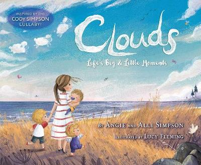 Clouds: Life's Big & Little Moments by Angie Simpson