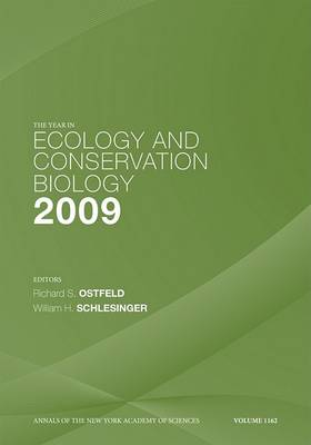 The Year in Ecology and Conservation Biology, 2009 by Richard S. Ostfeld