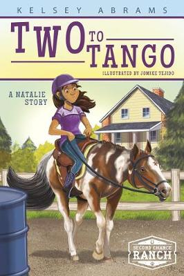 Two to Tango: A Natalie Story by Kelsey Abrams