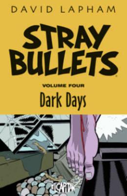 Stray Bullets Volume 4 by David Lapham