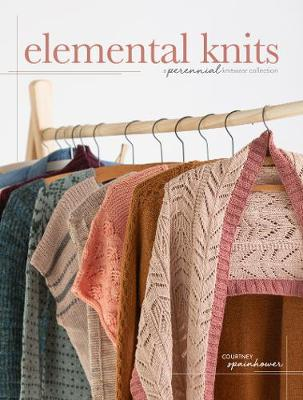 Elemental Knits: A Perennial Knitwear Collection book