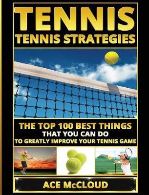 Tennis by Ace McCloud