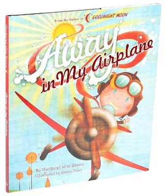Away in My Airplane by Margaret Wise Brown