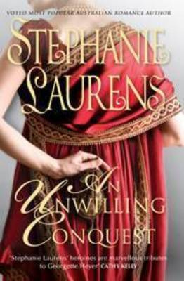 An An Unwilling Conquest by Stephanie Laurens
