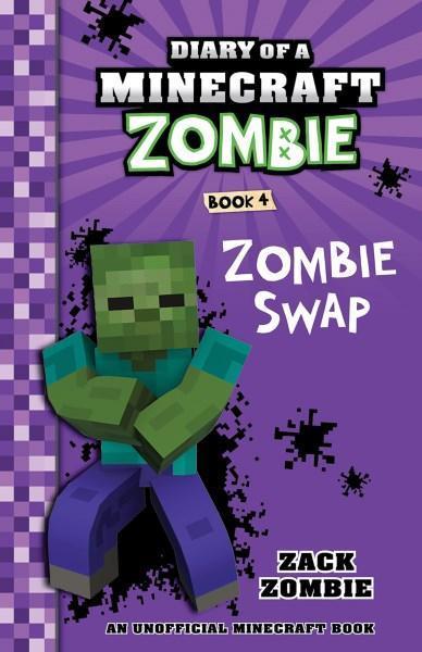 Diary of a Minecraft Zombie #4: Zombie Swap by Zack Zombie