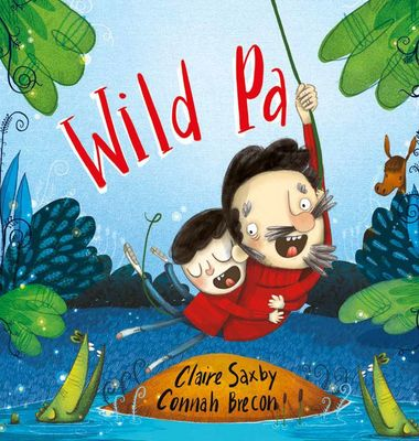 Wild Pa by Claire Saxby