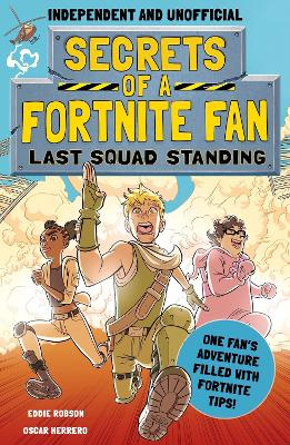 Secrets of a Fortnite Fan 2: Last Squad Standing book