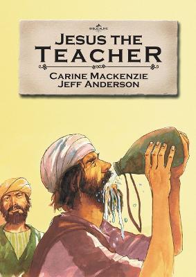 Jesus the Teacher by Carine MacKenzie