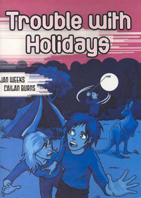 Trouble with Holidays by Jan Weeks