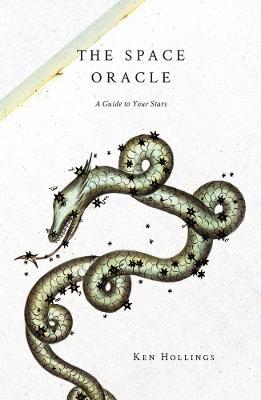 The Space Oracle by Ken Hollings