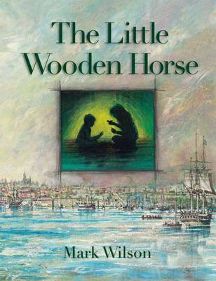 Little Wooden Horse by MARK WILSON