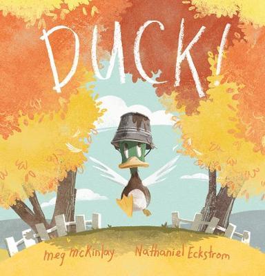 DUCK! by McKinlay Meg