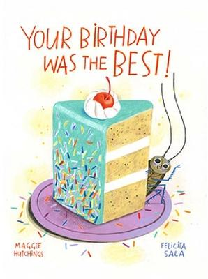 Your Birthday Was the BEST!: 2021 CBCA Book of the Year Awards Shortlist Book by Maggie Hutchings