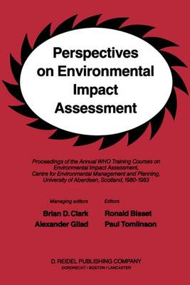 Perspectives on Environmental Impact Assessment by B.D. Clark