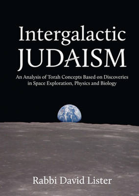 Intergalactic Judaism by David Lister