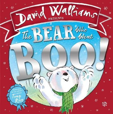 Bear Who Went Boo! by David Walliams