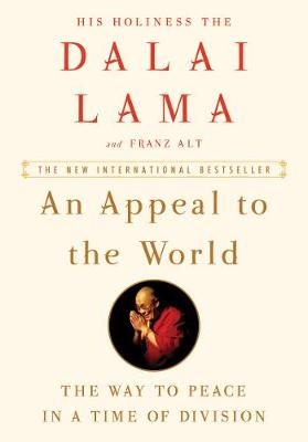 An Appeal to the World by His Holiness the Dalai Lama