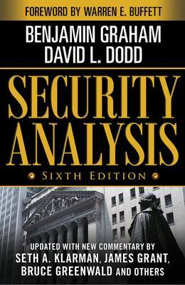 Security Analysis: Sixth Edition, Foreword by Warren Buffett by Benjamin Graham
