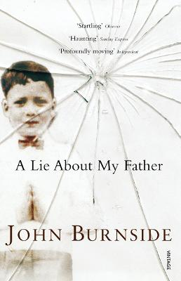 Lie About My Father by John Burnside