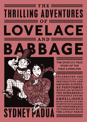 Thrilling Adventures of Lovelace and Babbage book
