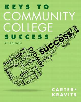 Keys to Community College Success by Carol J. Carter