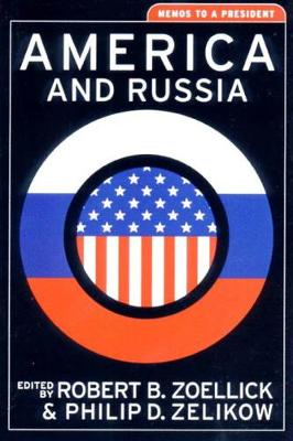 America and Russia by Philip Zelikow