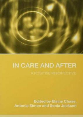 In Care and After by Elaine Chase