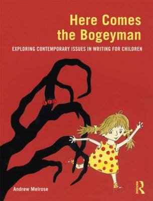 Here Comes the Bogeyman by Andrew Melrose