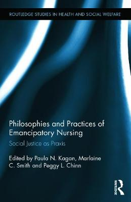 Philosophies and Practices of Emancipatory Nursing book