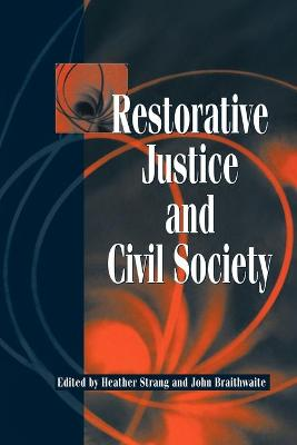 Restorative Justice and Civil Society by Heather Strang
