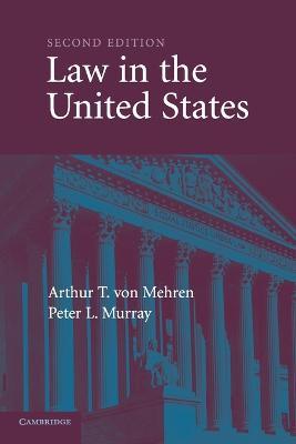 Law in the United States by Arthur T. von Mehren
