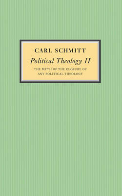 Political Theology II by Carl Schmitt