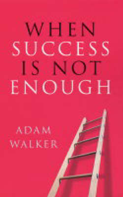 When Success is Not Enough book