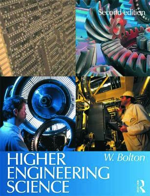 Higher Engineering Science by William Bolton