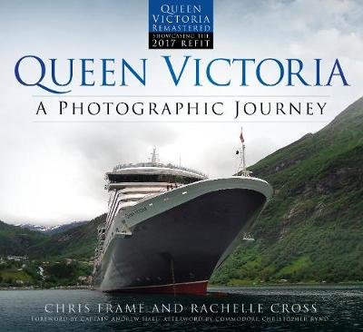 Queen Victoria: A Photographic Journey (new edition) by Chris Frame