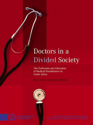 Doctors in a Divided Society by